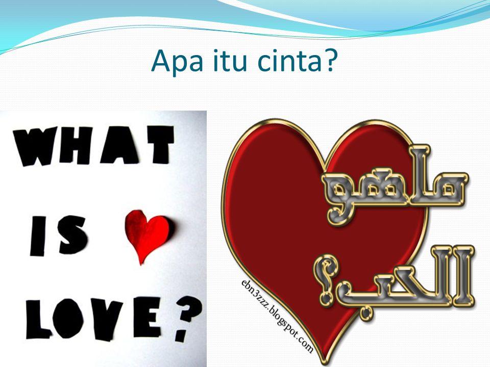 Apa itu cinta