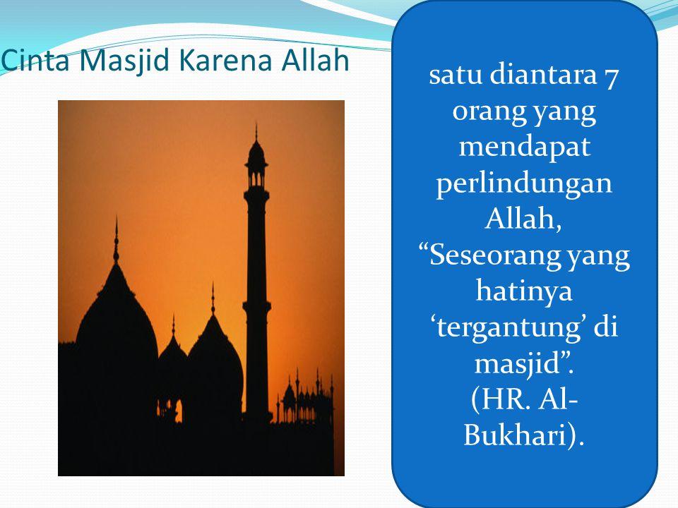 Cinta Masjid Karena Allah