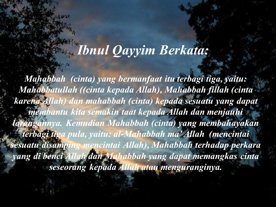 Ibnul Qayyim Berkata: