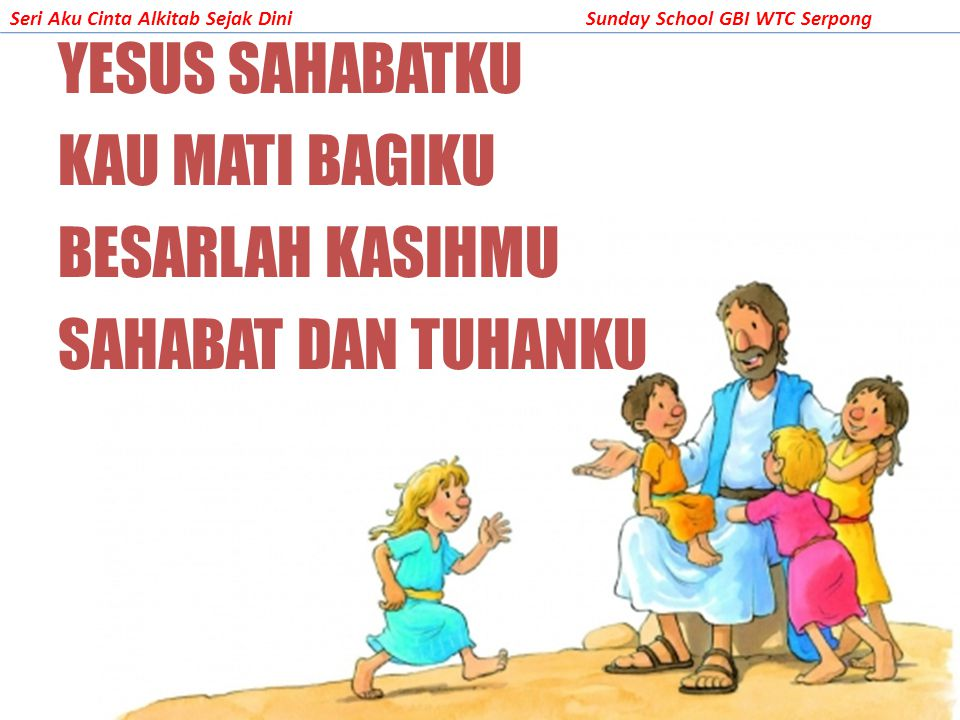 YESUS SAHABATKU KAU MATI BAGIKU BESARLAH KASIHMU SAHABAT DAN TUHANKU