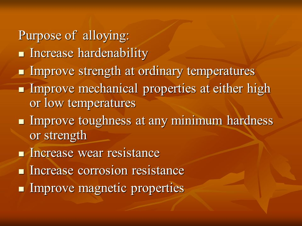 Purpose of alloying: Increase hardenability. Improve strength at ordinary temperatures.