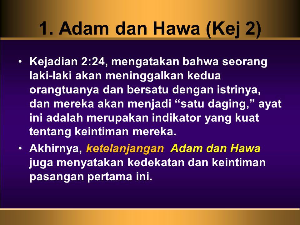 1. Adam dan Hawa (Kej 2)