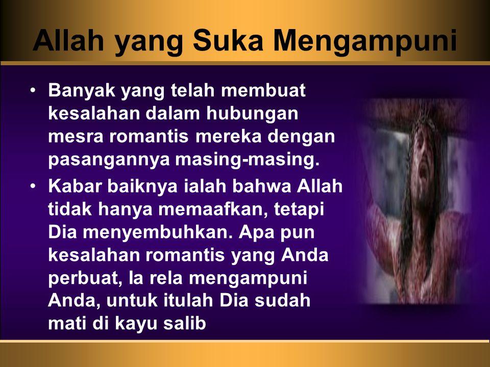 Allah yang Suka Mengampuni