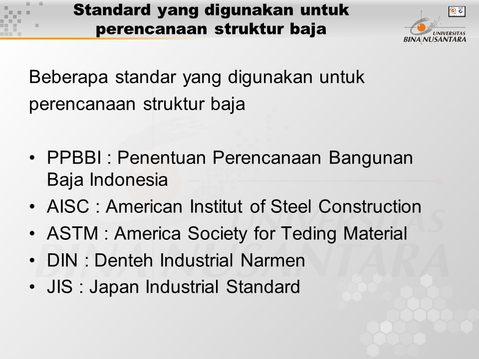Standard yang digunakan untuk perencanaan struktur baja