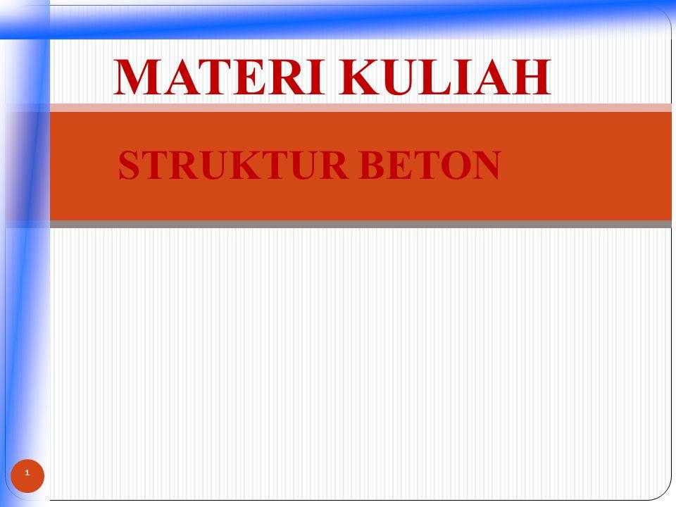 MATERI KULIAH STRUKTUR BETON