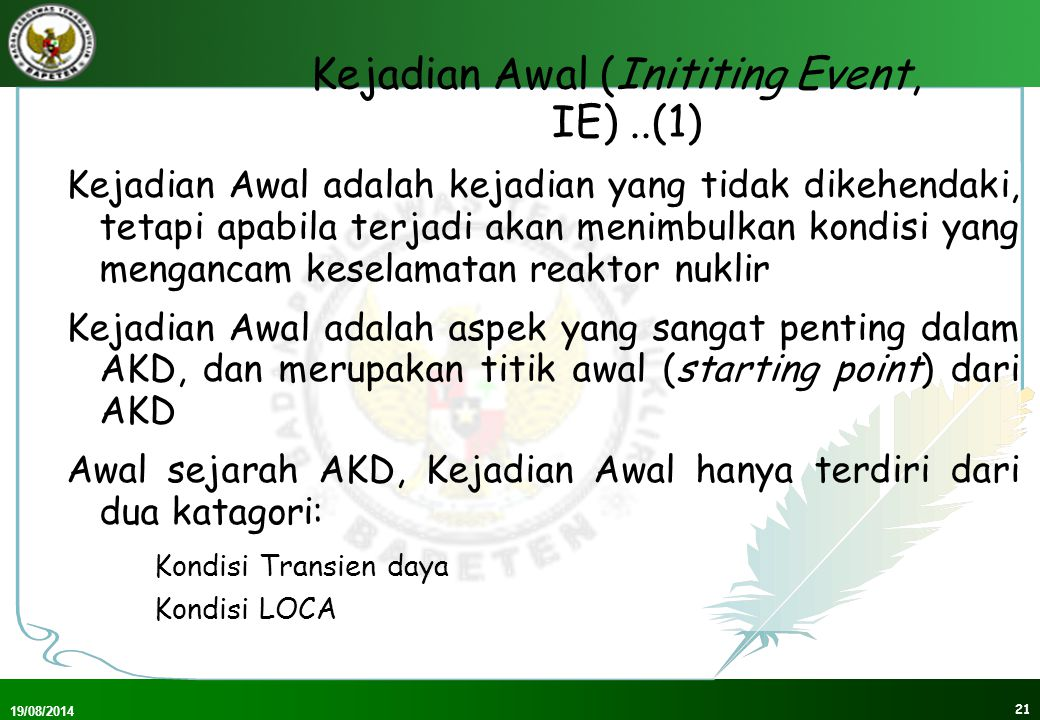 Kejadian Awal (Inititing Event, IE) ..(1)
