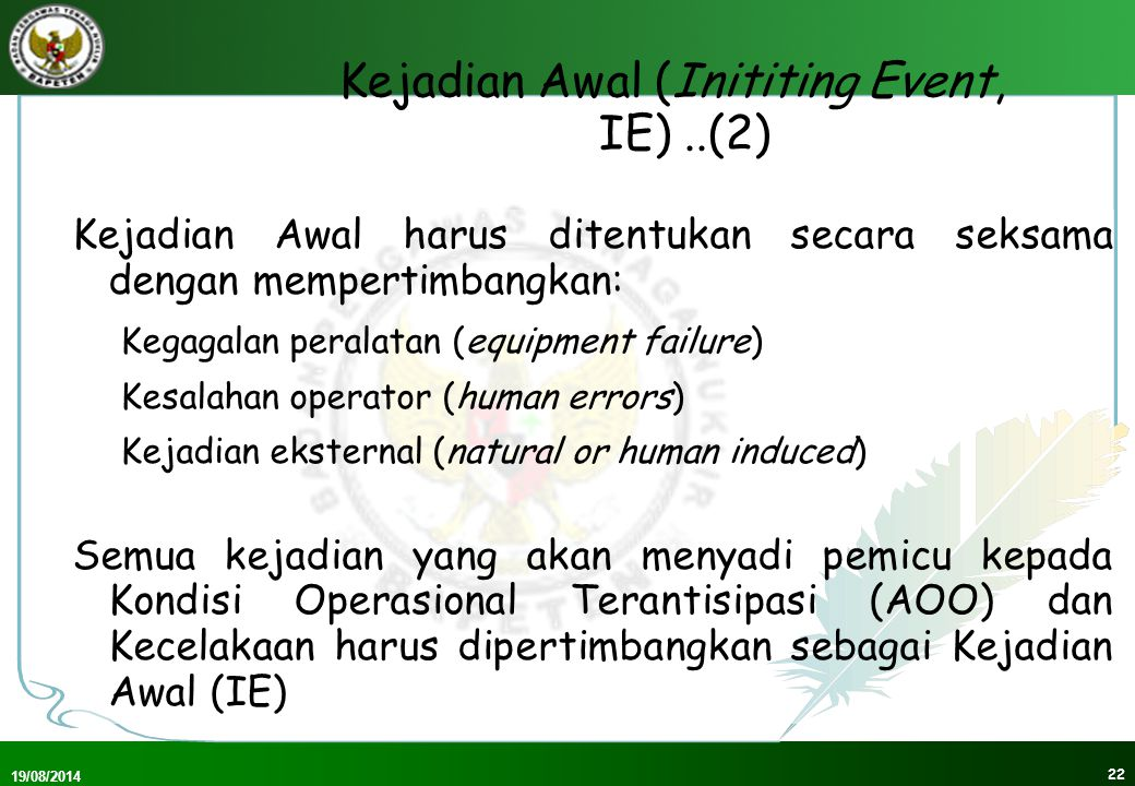 Kejadian Awal (Inititing Event, IE) ..(2)