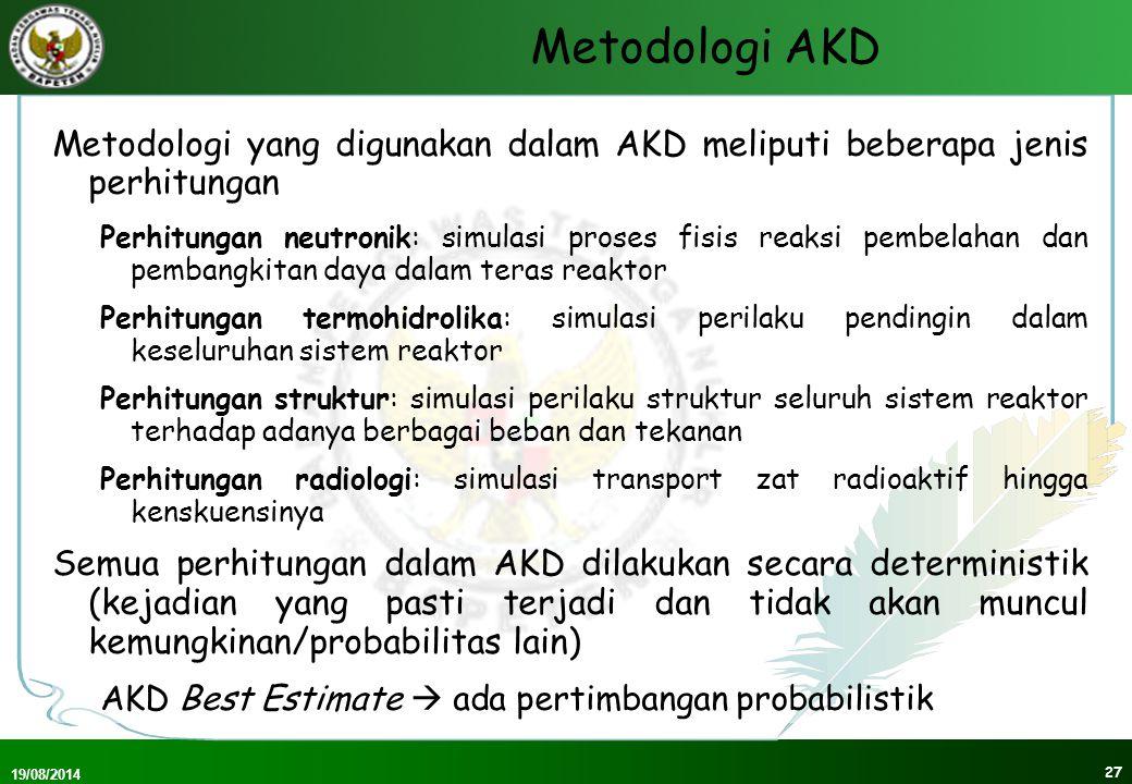 Metodologi AKD Metodologi yang digunakan dalam AKD meliputi beberapa jenis perhitungan.