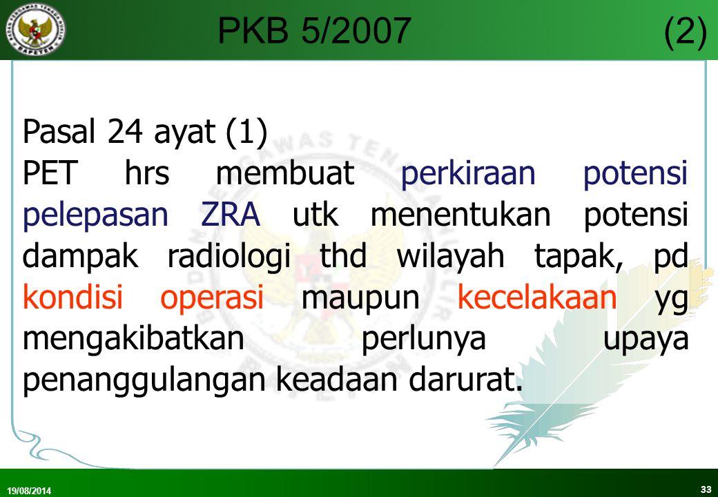 PKB 5/2007 (2) Pasal 24 ayat (1)