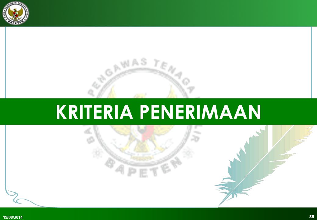 KRITERIA PENERIMAAN