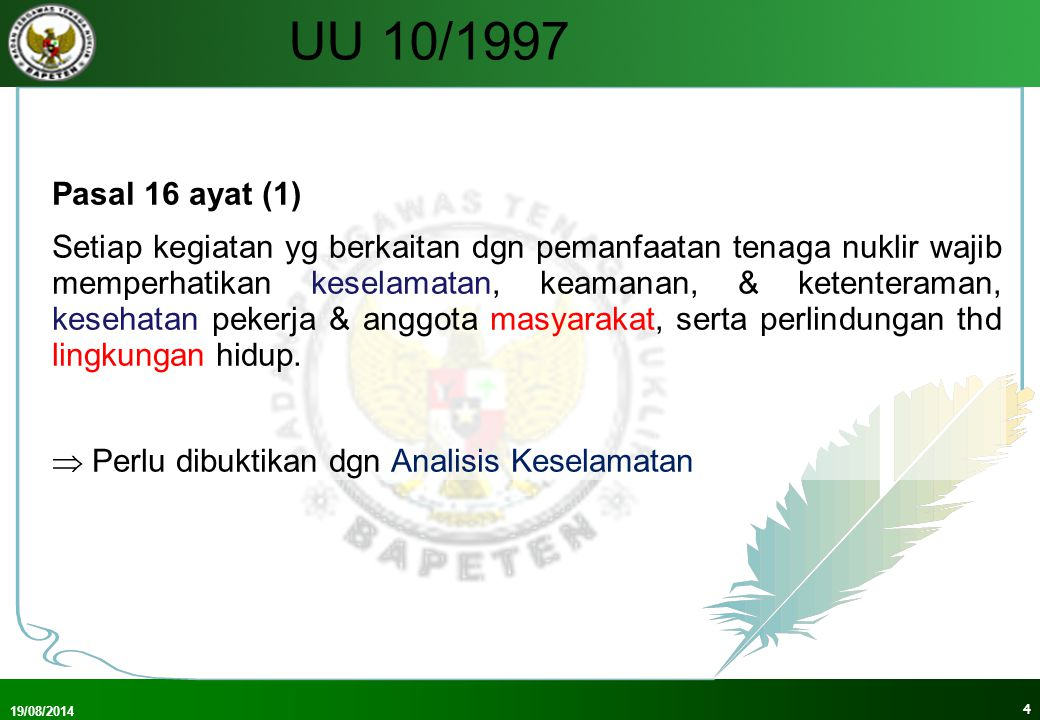 UU 10/1997 Pasal 16 ayat (1)