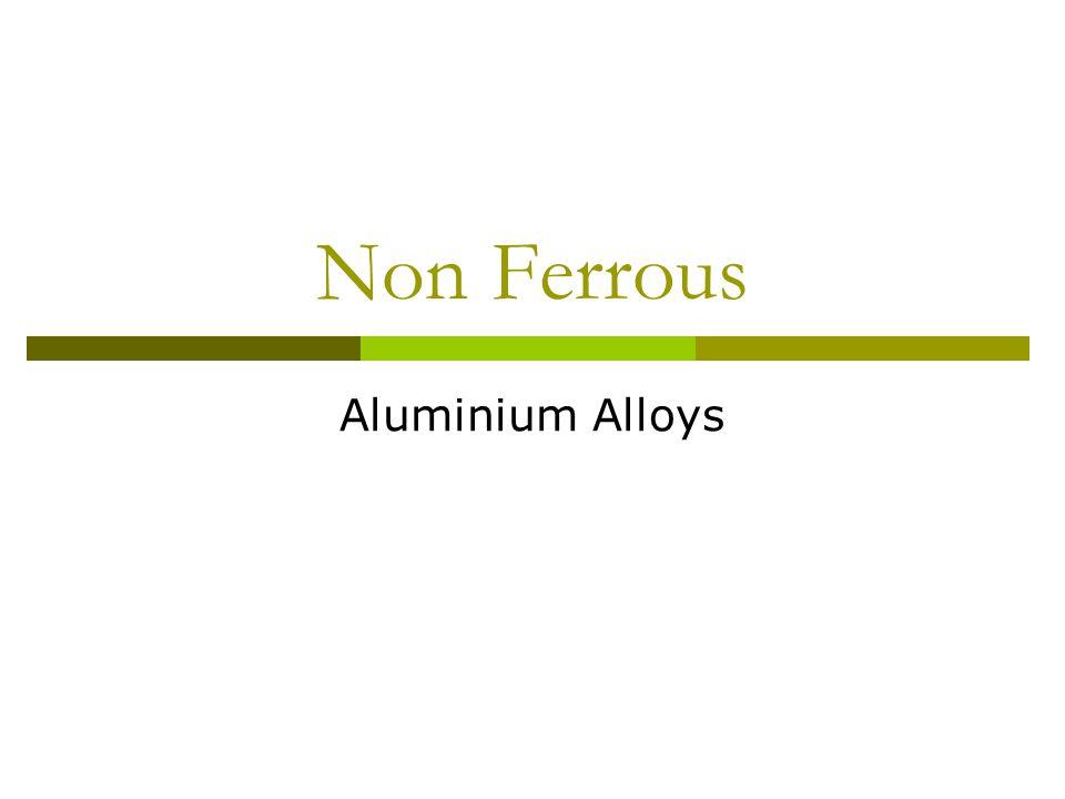 Non Ferrous Aluminium Alloys