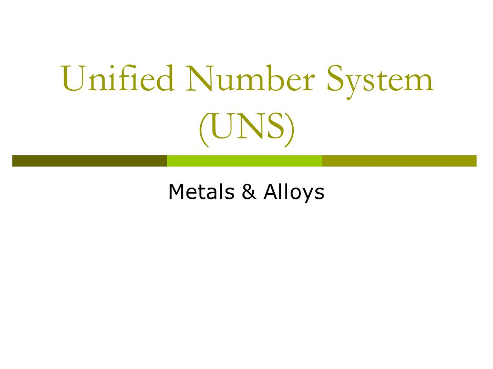 Unified Number System (UNS)