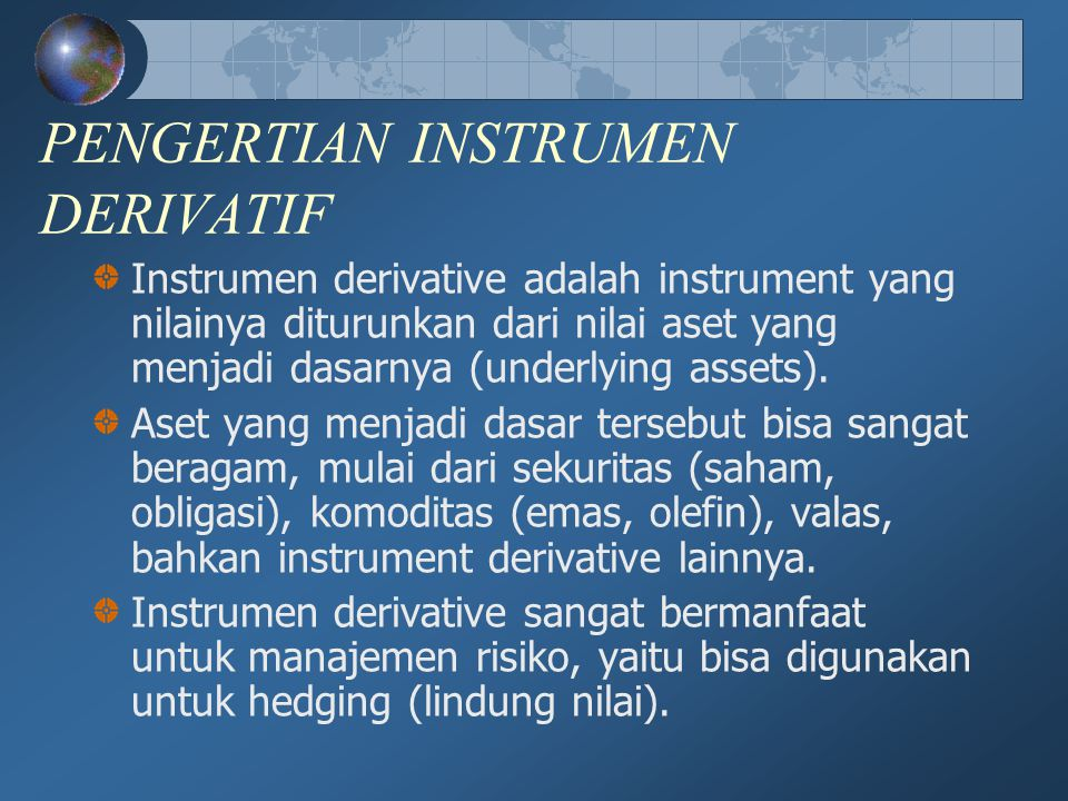 PENGERTIAN INSTRUMEN DERIVATIF