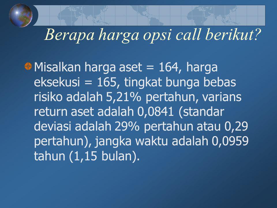 Berapa harga opsi call berikut