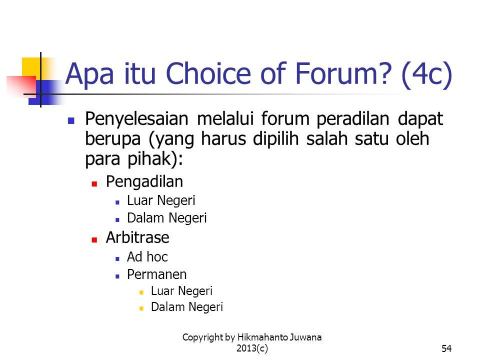 Apa itu Choice of Forum (4c)