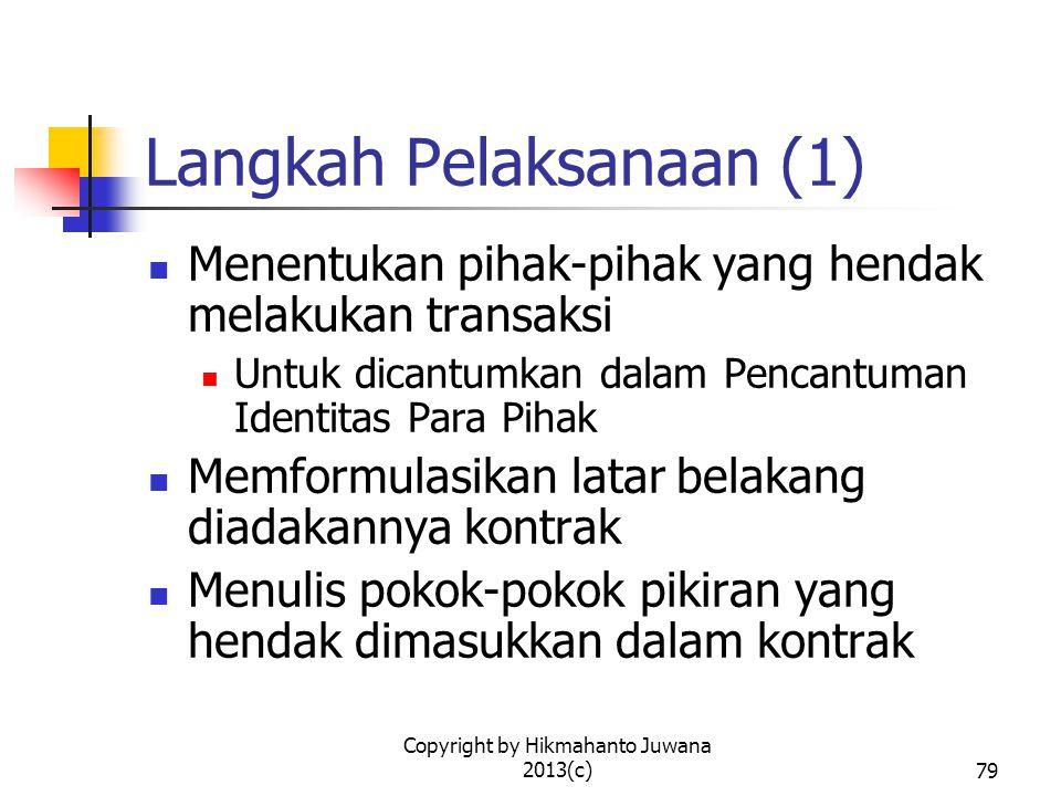 Langkah Pelaksanaan (1)
