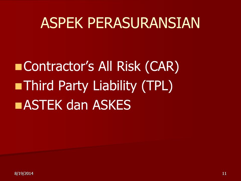 ASPEK PERASURANSIAN Contractor's All Risk (CAR)