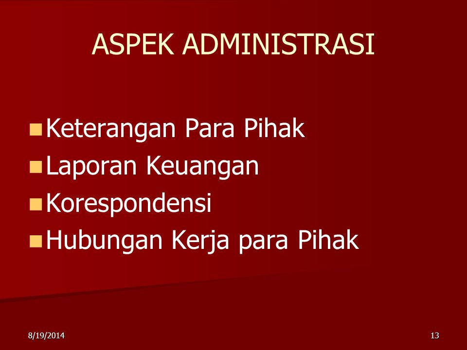 ASPEK ADMINISTRASI Keterangan Para Pihak Laporan Keuangan