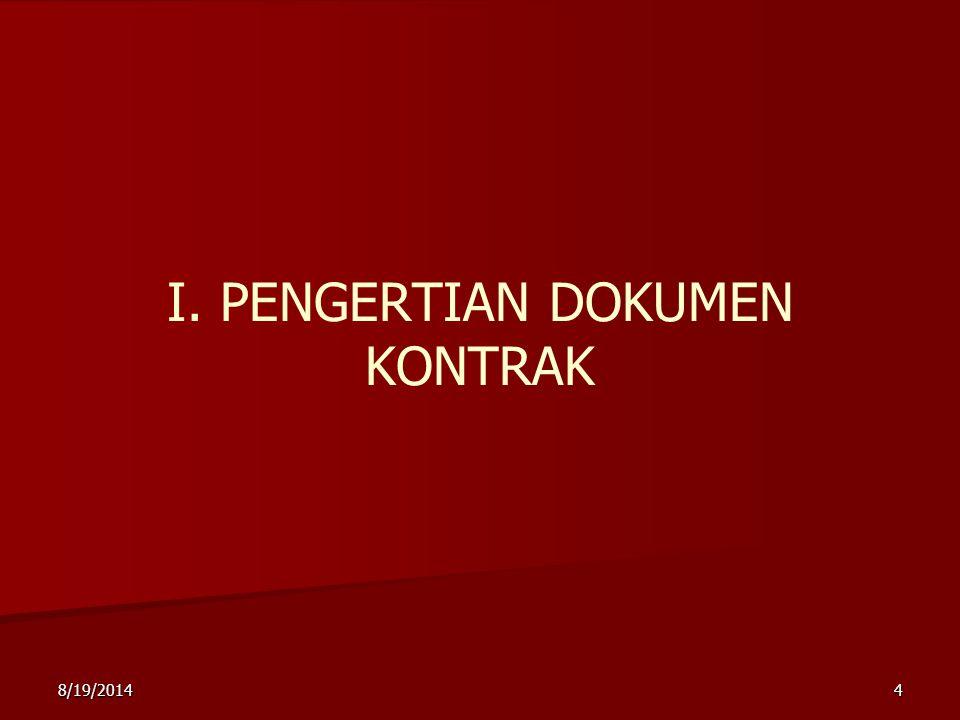 I. PENGERTIAN DOKUMEN KONTRAK
