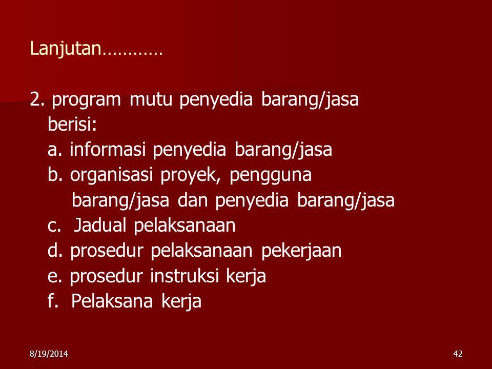 2. program mutu penyedia barang/jasa berisi: