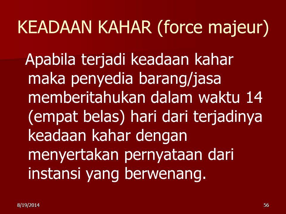KEADAAN KAHAR (force majeur)