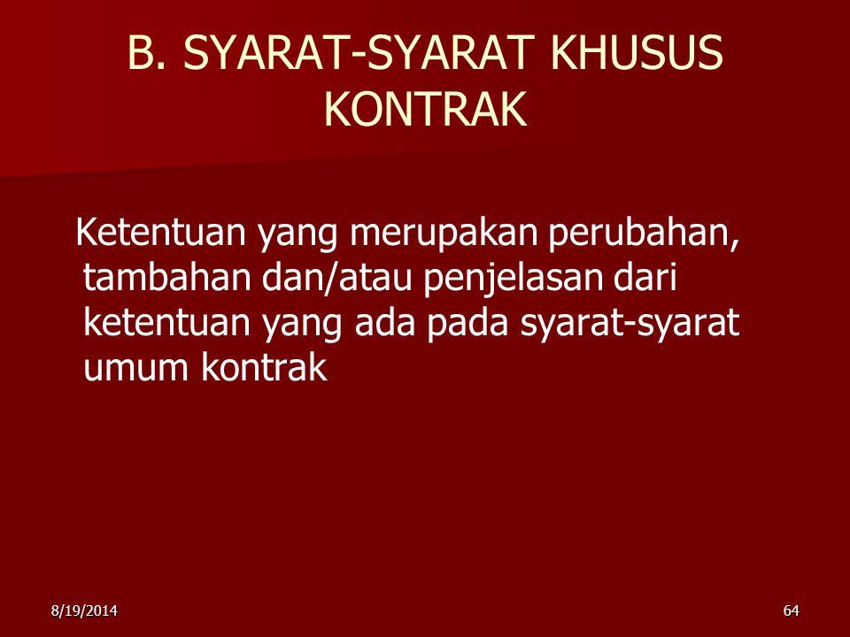 B. SYARAT-SYARAT KHUSUS KONTRAK
