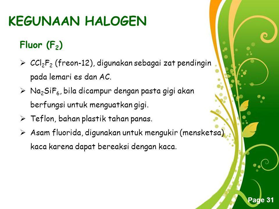 KEGUNAAN HALOGEN Fluor (F2)