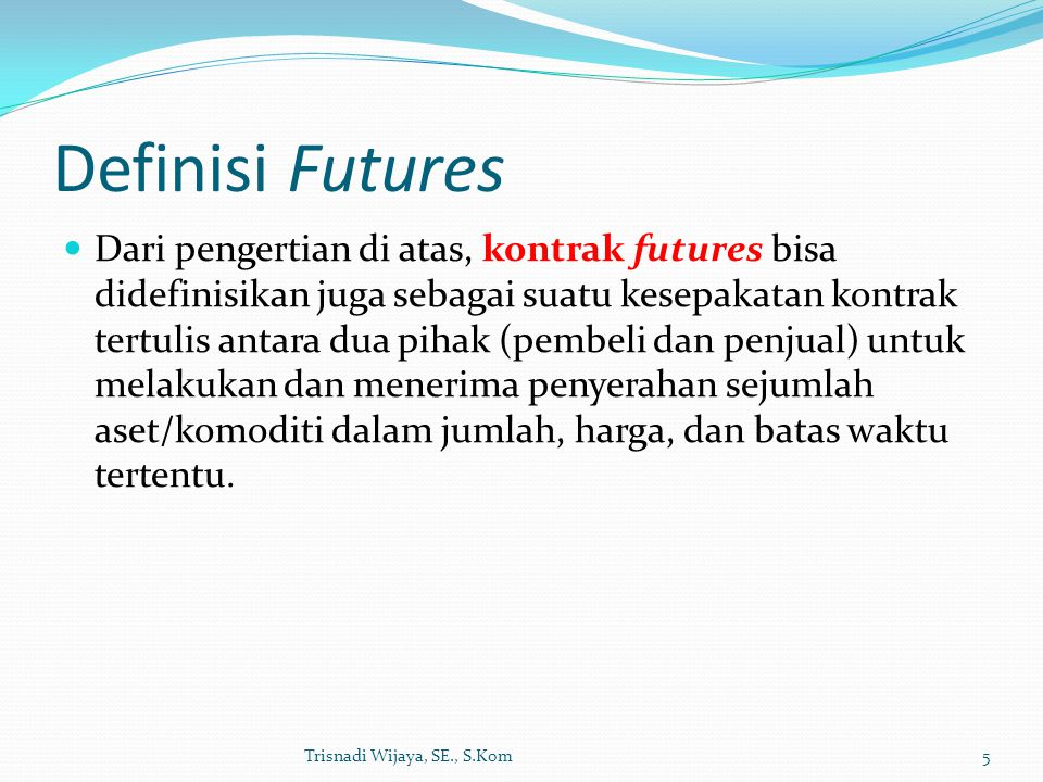 Definisi Futures