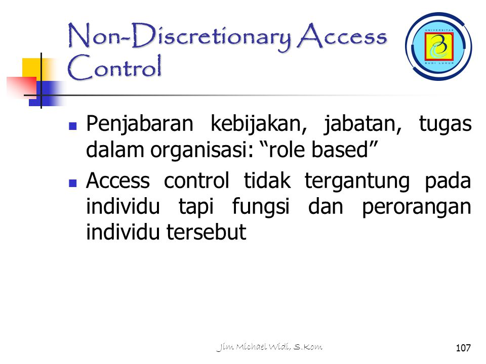 Non-Discretionary Access Control