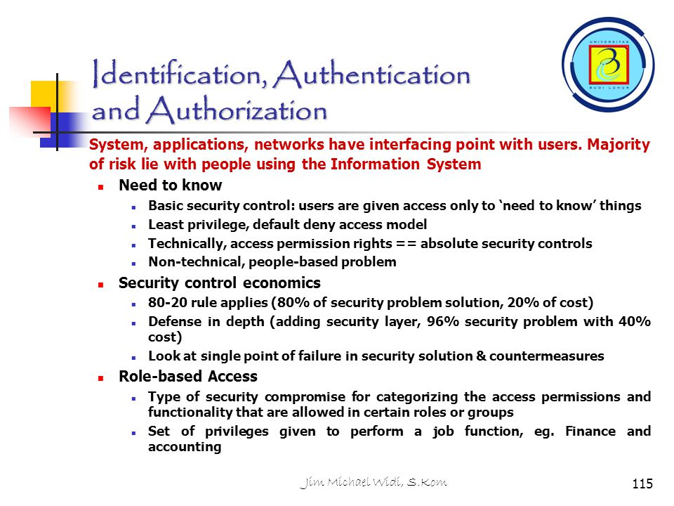 Identification, Authentication and Authorization