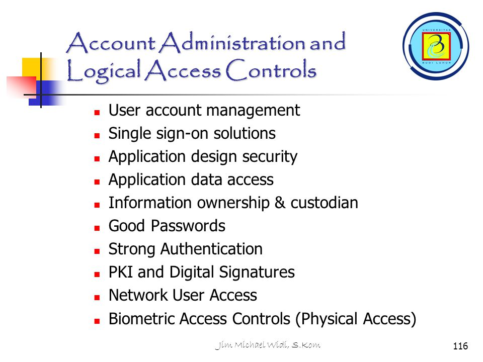Account Administration and Logical Access Controls