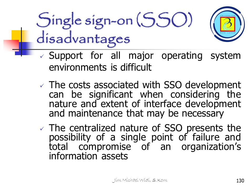 Single sign-on (SSO) disadvantages