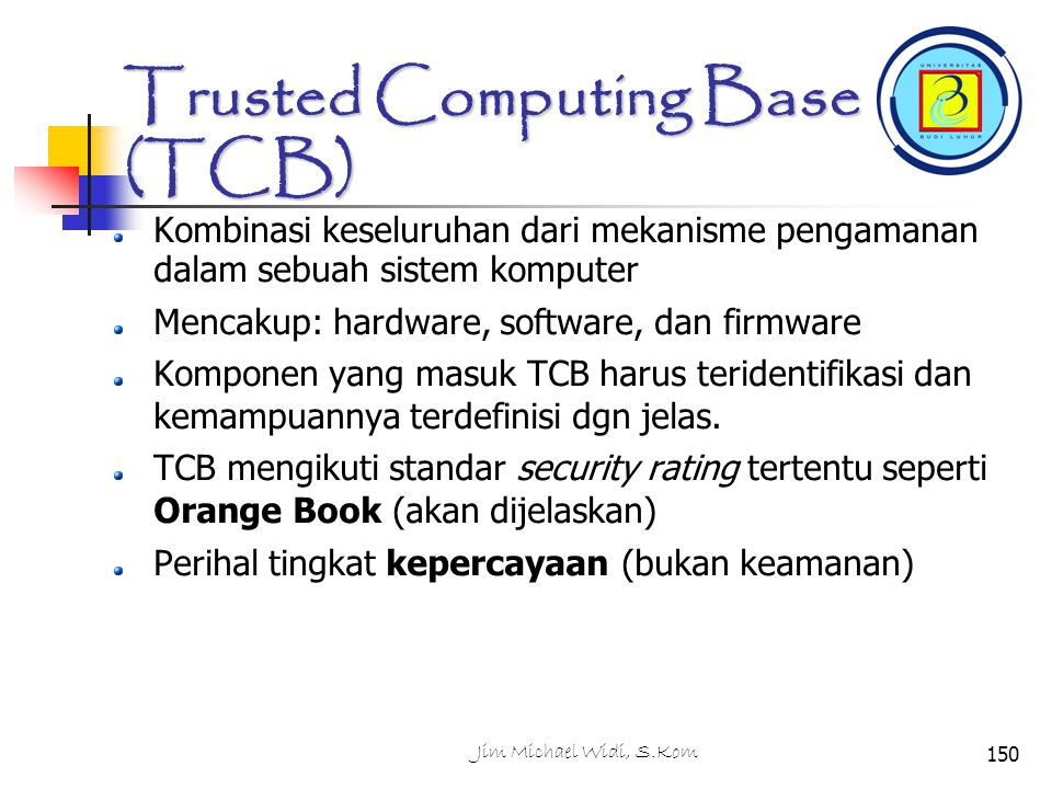 Trusted Computing Base (TCB)