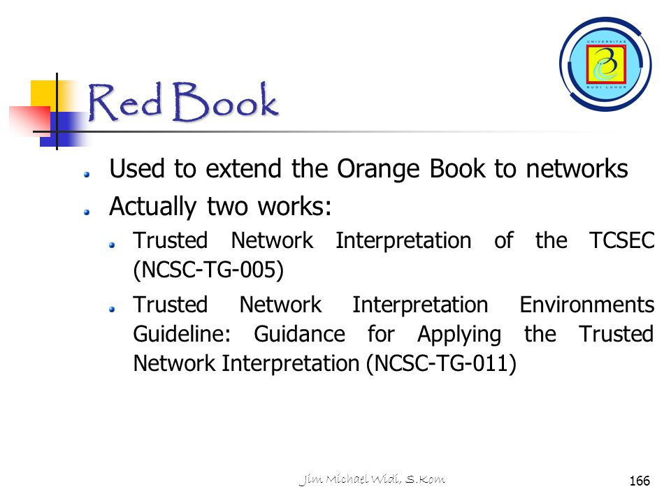 Red Book Used to extend the Orange Book to networks