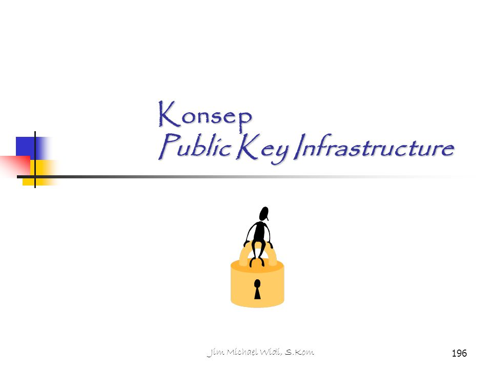 Konsep Public Key Infrastructure
