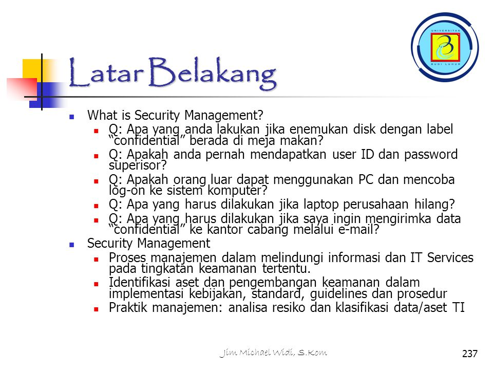 Latar Belakang What is Security Management