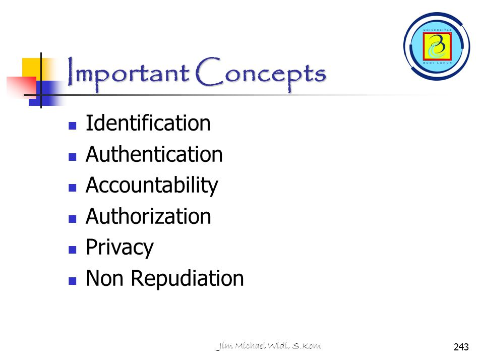 Important Concepts Identification Authentication Accountability