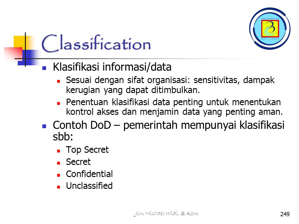 Classification Klasifikasi informasi/data