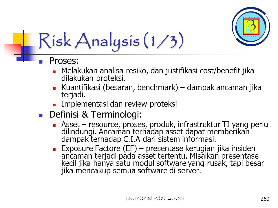 Risk Analysis (1/3) Proses: Definisi & Terminologi: