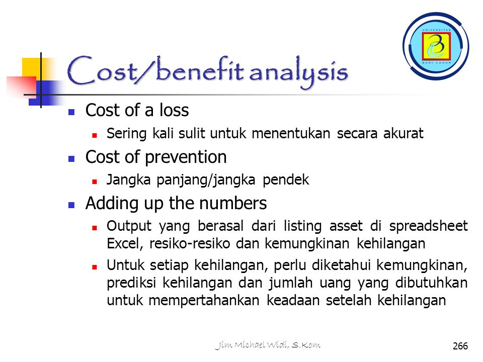 Cost/benefit analysis