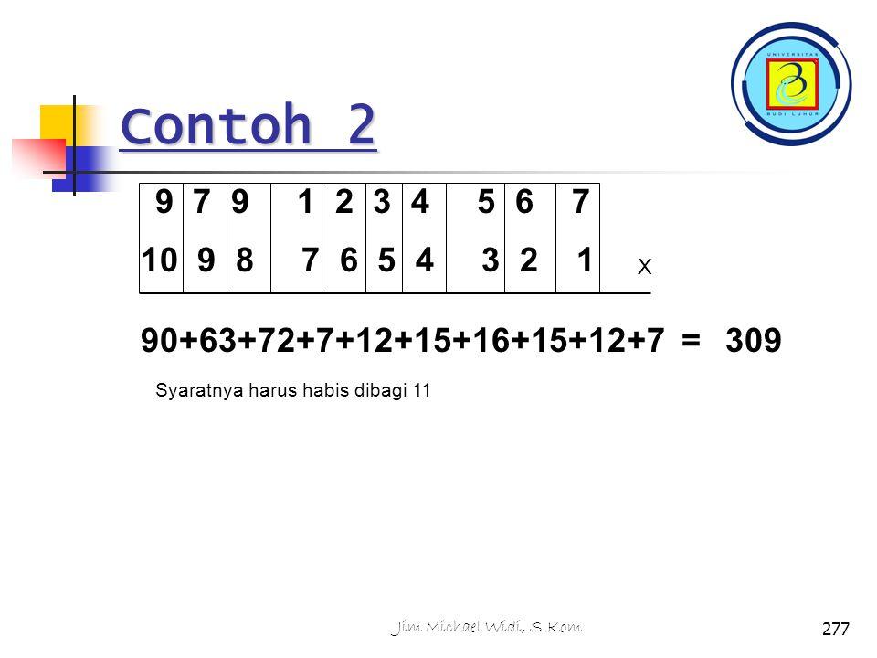 Contoh 2 9 7 9 1 2 3 4 5 6 7. 10 9 8 7 6 5 4 3 2 1. X. 90+63+72+7+12+15+16+15+12+7 =