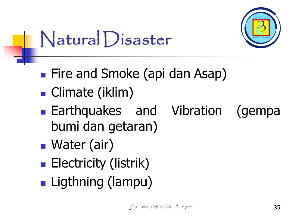 Natural Disaster Fire and Smoke (api dan Asap) Climate (iklim)