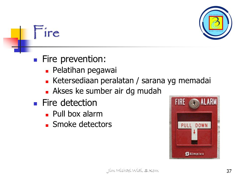 Fire Fire prevention: Fire detection Pelatihan pegawai