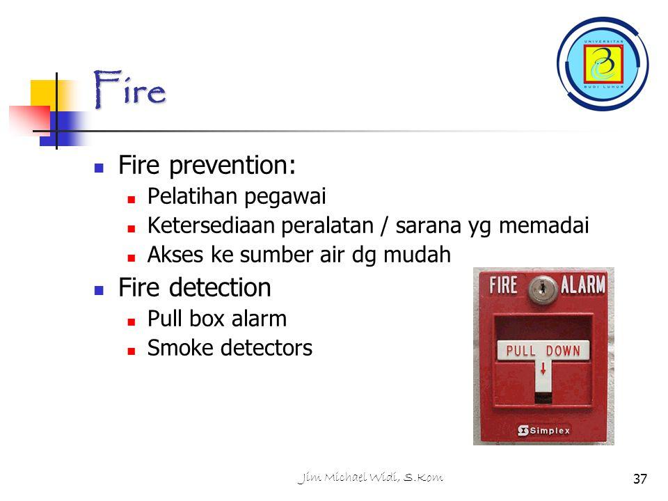 Fire Fire prevention: Fire detection Pelatihan pegawai