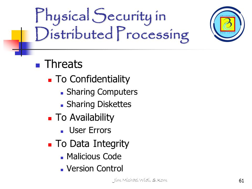 Physical Security in Distributed Processing