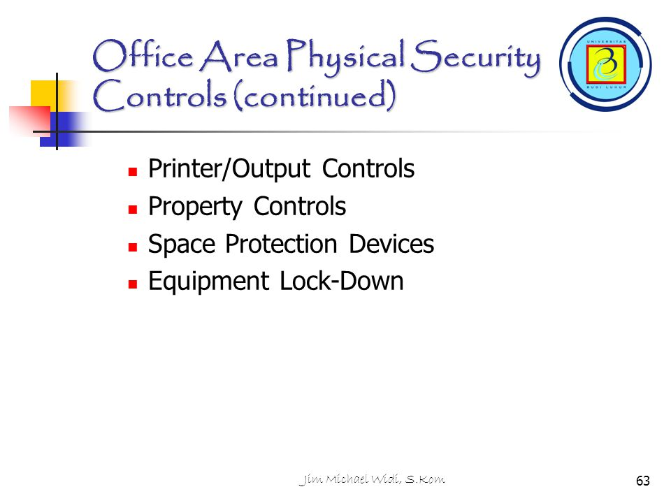 Office Area Physical Security Controls (continued)