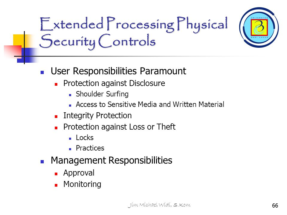 Extended Processing Physical Security Controls