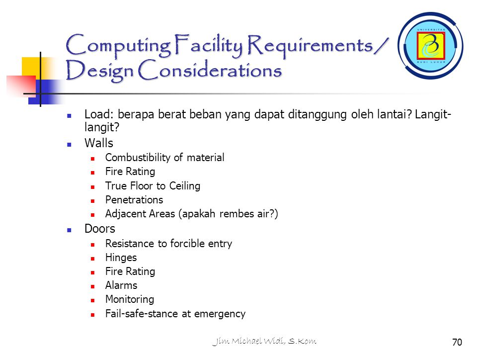 Computing Facility Requirements / Design Considerations