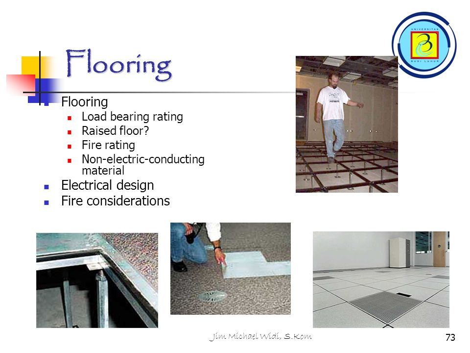 Flooring Flooring Electrical design Fire considerations